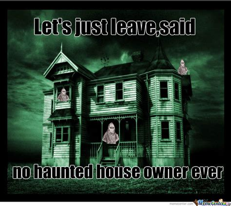 Memes House - haunted house owners by mada madalin 391 meme center