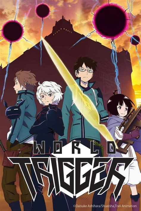 anime free full episodes crunchyroll world trigger full episodes streaming online