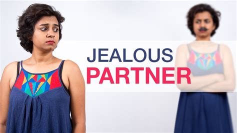 10 Ways To Deal With A Jealous Boyfriend by India Reacts How To Deal With A Jealous Boyfriend