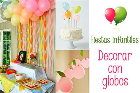 decoracion globos fiestas infantiles fiestas infantiles decorar con globos pequeocio