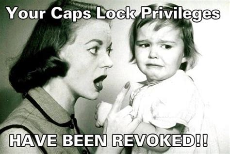 Caps Meme - image 37973 caps lock know your meme