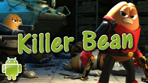 killer bean killer bean unleashed apple ios android debitor