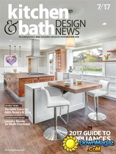 kitchen design news kitchen bath design news 07 2017 187 download pdf magazines magazines commumity
