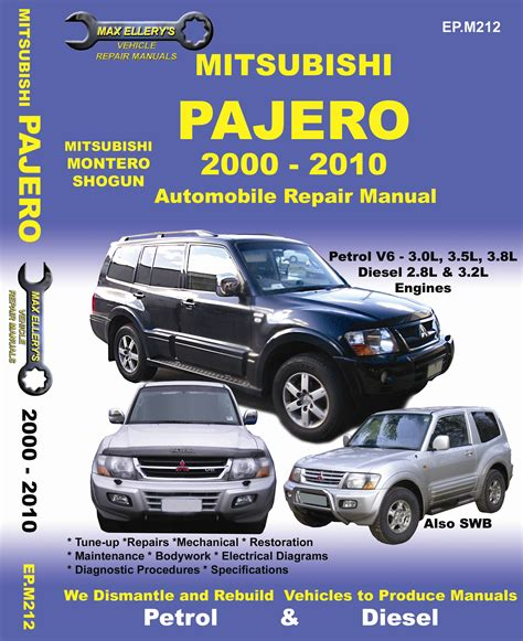 small engine service manuals 2000 mitsubishi montero sport lane departure warning mitsubishi pajero 2000 2010 automobile repair manual max ellery ep m212