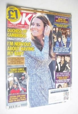 Kate In Magazine I Am A Bit Wacky by Ok Magazine Kate Middleton Cover 5 March 2013 Issue 868
