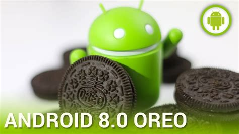 Android Oreo Review by Android Oreo Review Should You Upgrade To Version 8 Or Not