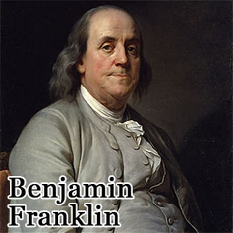 Quote Of The Day Benjamin Franklin by Benjamin Franklin Desert Industries Your