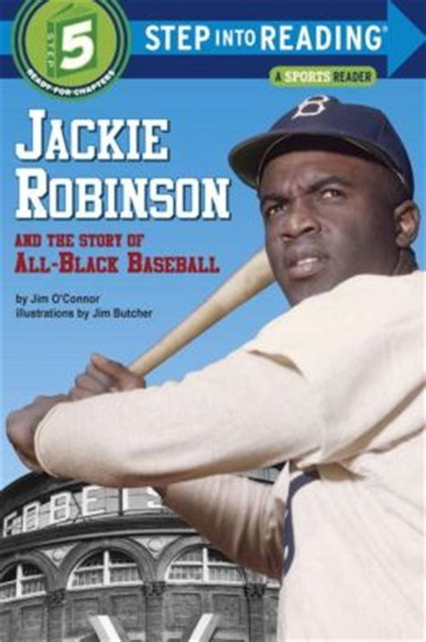 jackie robinson picture book jackie robinson and the story of all black baseball step