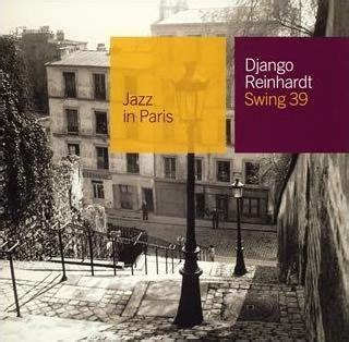 django reinhardt swing django reinhardt jazz in paris swing 39 reviews and mp3
