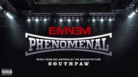 eminem phenomenal audio  youtube