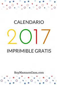 Calendario 2018 Para Editar Calendario 2017 Para Imprimir Gratis Soy Mam 225 En Casa