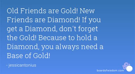 i walked into the room in gold lyrics friends are gold new friends are if you get a don t forget the gold