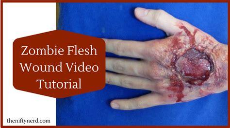 zombie flesh tutorial zombie bite wound video tutorial zombie makeup instructions