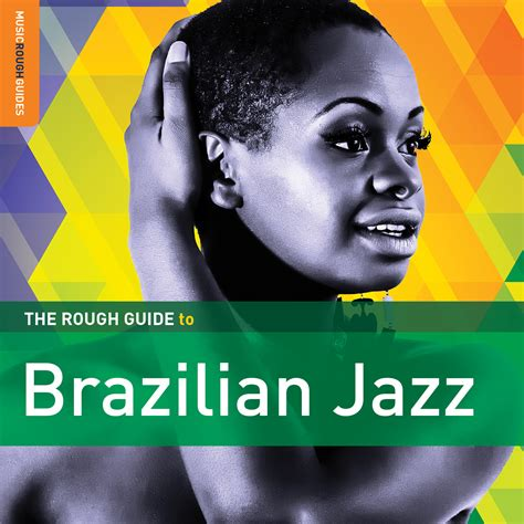 the rough guide to the rough guide to brazilian jazz