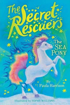 The Magic Fox The Secret Rescuers the secret rescuers books by paula harrison and sophy