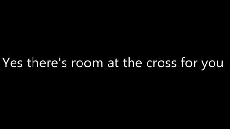 There Is Room At The Cross For You by Billy Gaines Quot There S Room At The Cross For You Quot