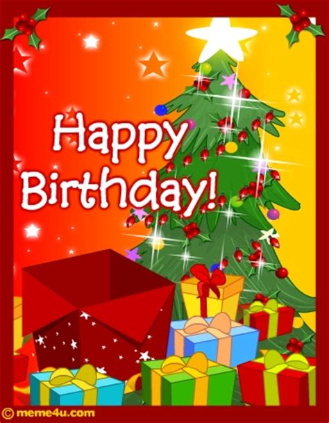 Merry And Happy Birthday Wishes Happy Birthday Christmas Card Christmas Birthday Free Ecard