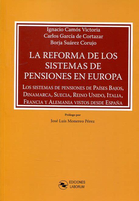 se reforma en 2016 el sistema de pensiones en mexico atelier libros jur 237 dicos libros de derecho laboral
