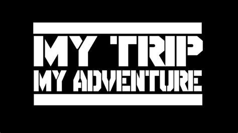 my my adventure font my trip my adventure beserta cara membuatnya lengkap
