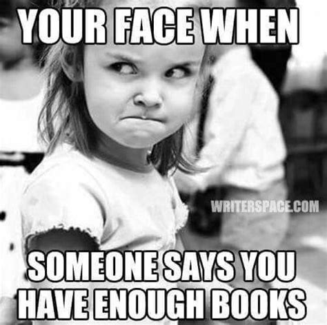 Book Blog Memes - 14 things you should never say to a bookworm