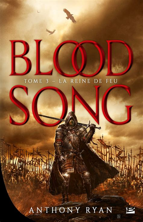 bloody song blood song tome 3 la reine de feu anthony
