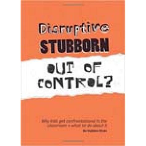 low arousal approach managing challenging behaviour disruptive stubborn out of