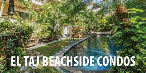 best hotel in playa del carmen el taj oceanfront and beachside condo hotel playa del carmen