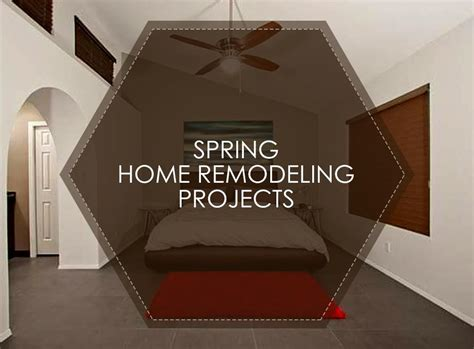 home design remodeling spring 2015 spring home remodeling projects