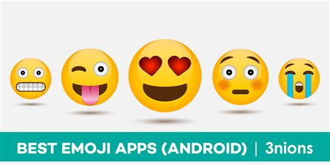 free emoji app for android 7 best emoji apps for android users free 171 3nions