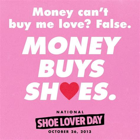 can t buy shoes on new year pin by tina koch on quotes i like