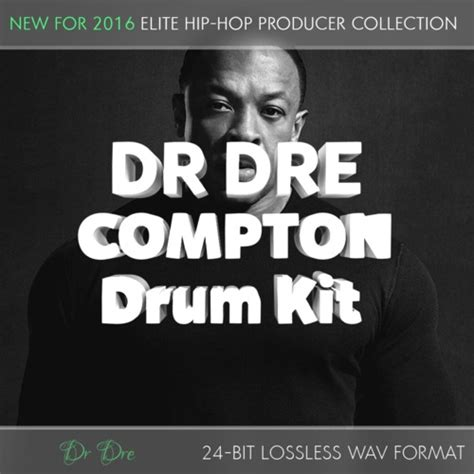 Dr Dre Detox Drum Kit by Dr Dre Compton Producer Drum Kit 24bit Sles