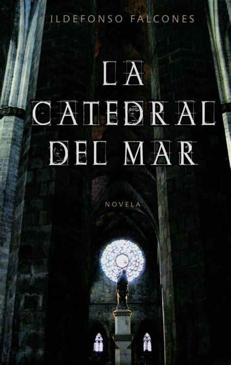 libro la catedral del mar mis cosas y mis ocurrencias libros