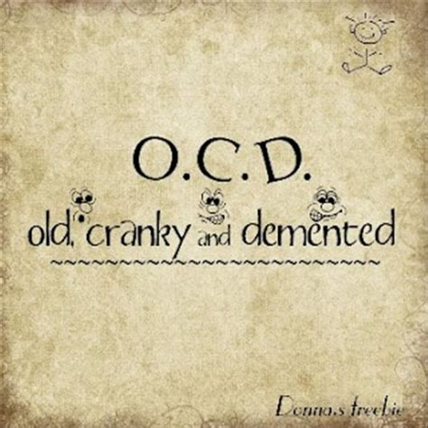 silly sayings quotes about ocd quotesgram