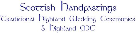 Non Wedding Blessing Uk by Highland Blessings Handfastings In Scotland And