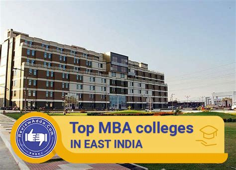 Mba It In India by Top 20 Mba Colleges In East India Ranks 2018