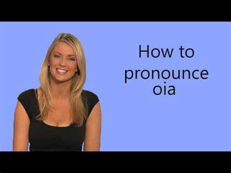 how to pronounce idea how to pronounce how to pronounce oia youtube