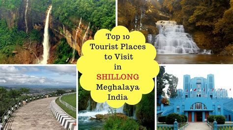 Top 10 Places To Travel To Outside Of The United States by Top 10 Tourist Places To Visit In Shillong Meghalaya India