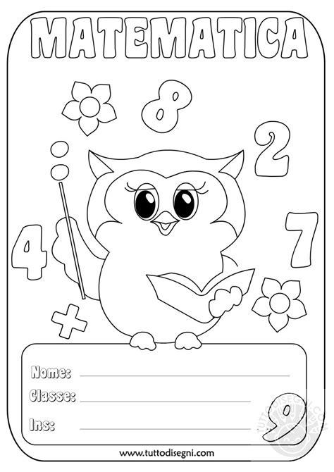 cornici per quaderni scuola primaria copertine quaderni scuola primaria matematica cb06