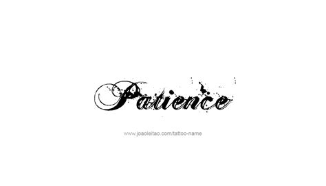 patience tattoo patience name designs