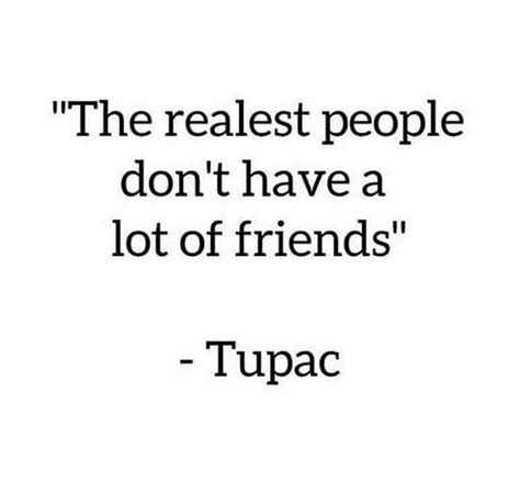 realest quotes best 25 tupac quotes ideas on 2pac real name