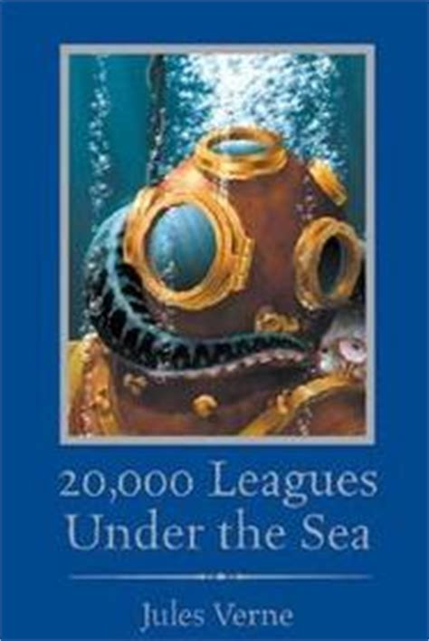 20 000 leagues the sea books 20000 leagues the sea captain nemos fantastic voyage