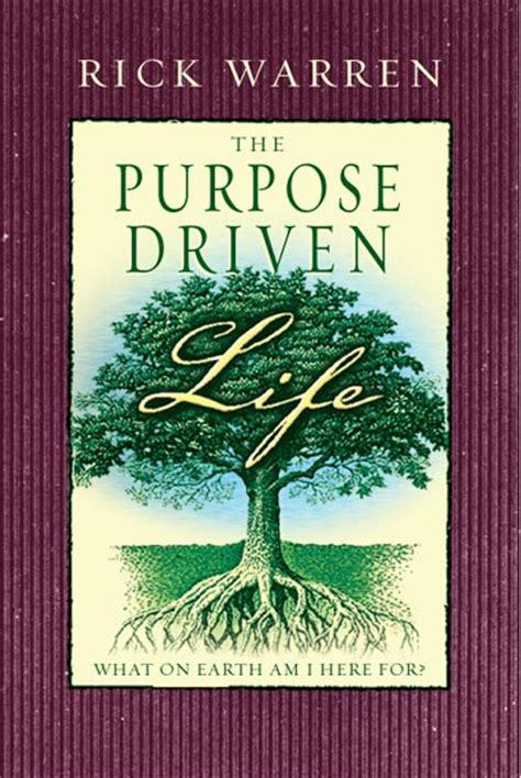 the purpose driven life the purpose driven life rick warren