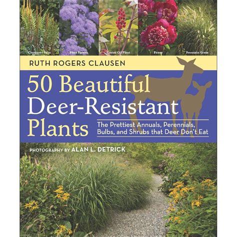 50 beautiful deer resistant plants book the prettiest