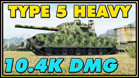Top 5 Hefty Gadgets For Maximum Damage by World Of Tanks Type 5 Heavy 7 Kills 10 4k Damage