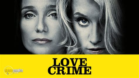 film love crime watch love crime movie 2010 hd free online on