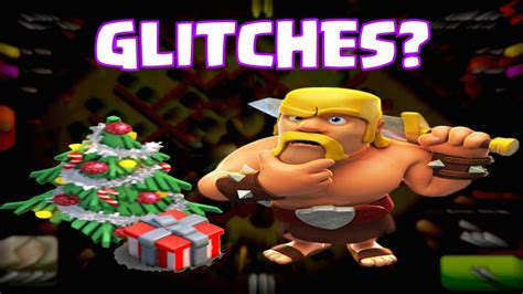 all the clash glitches clash of clans christmas update clash of clans glitch bug discussion christmas tree
