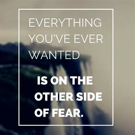 quotes about getting out of your comfort zone everything you want is outside of your comfort zone