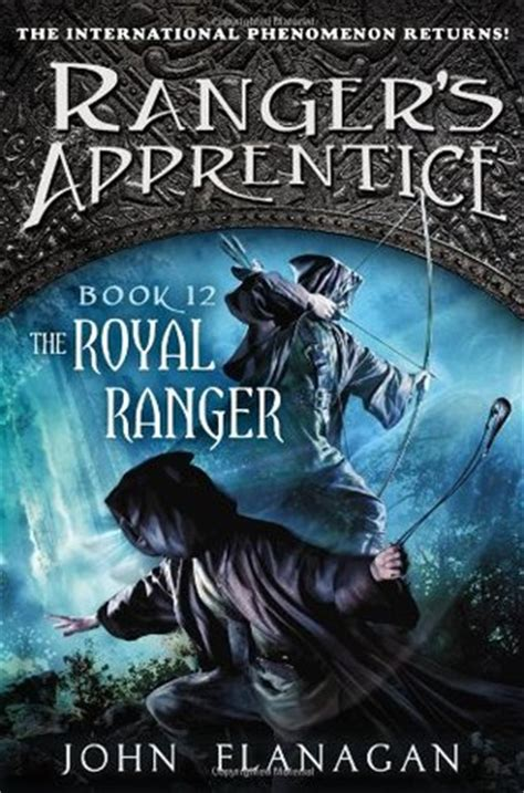 Book Review How Will I By Oflanagan by The Royal Ranger Ranger S Apprentice 12 By