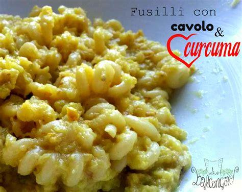 curcuma ricette cucina pasta con cavolo e curcuma cucinare chiacchierando