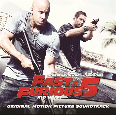 download movie fast and furious 5 full fast furious 5 ost heyuguys